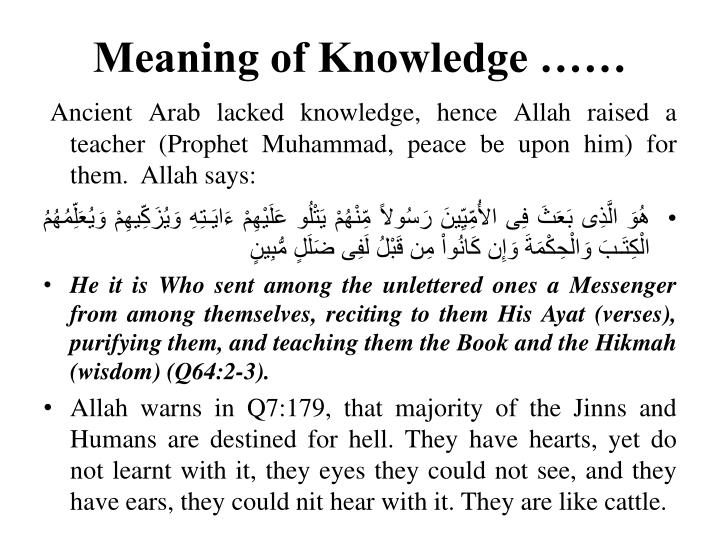 Meaning of Knowledge ……
