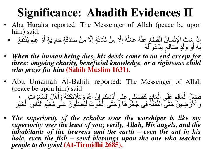 Significance:  Ahadith Evidences II