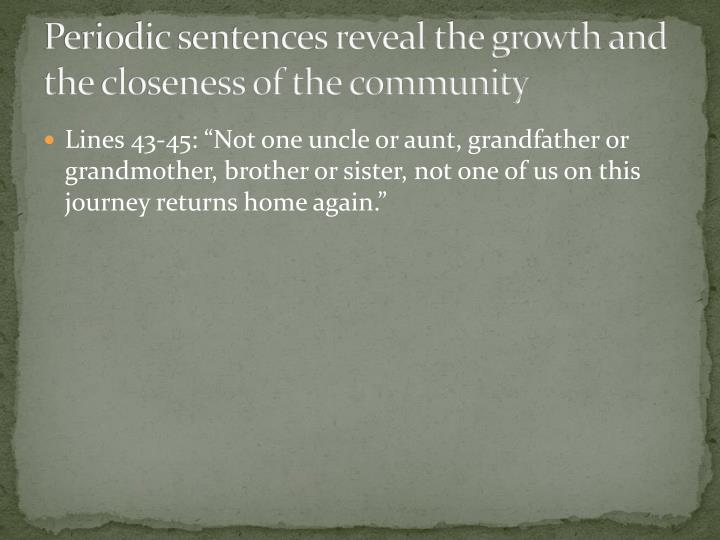 Periodic sentences reveal the growth and the closeness of the community