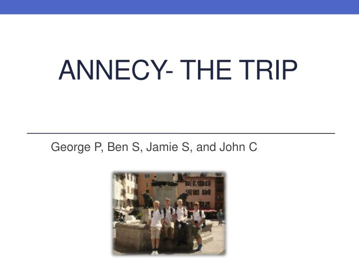 Annecy the trip