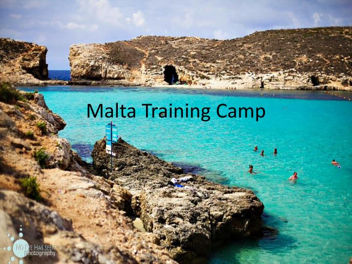 Malta training camp