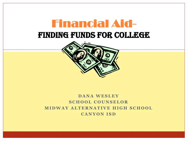 Financial aid finding funds for college