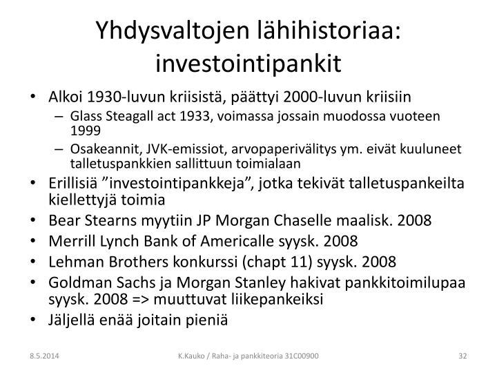Yhdysvaltojen lähihistoriaa: investointipankit