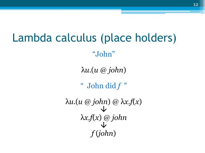 Lambda calculus (place holders)