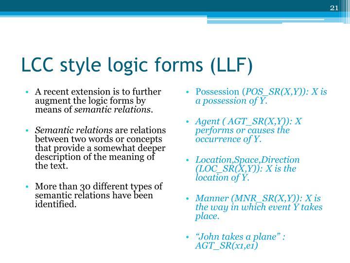 LCC style logic forms (LLF)