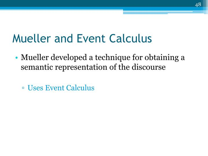 Mueller and Event Calculus