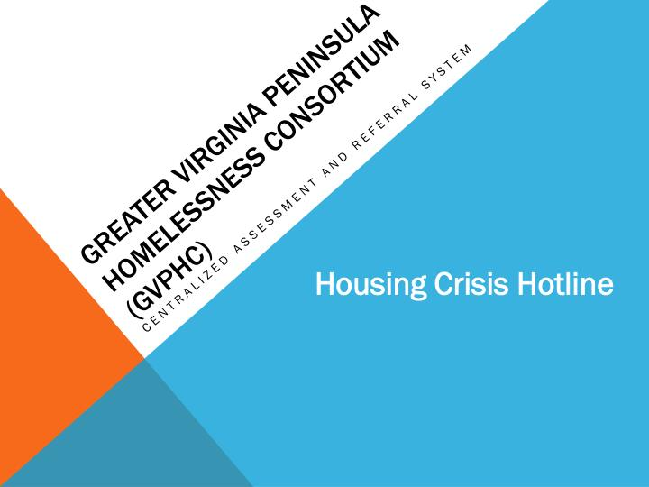 Greater virginia peninsula homelessness consortium gvphc
