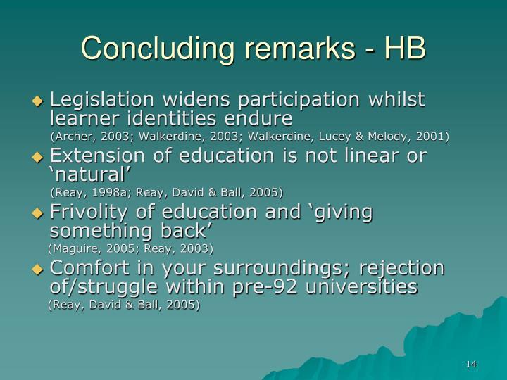 Concluding remarks - HB