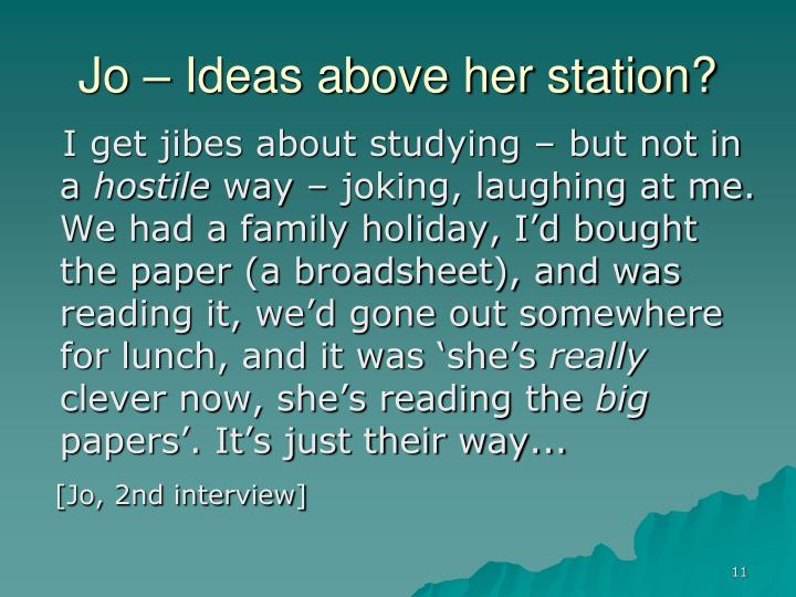 Jo – Ideas above her station?