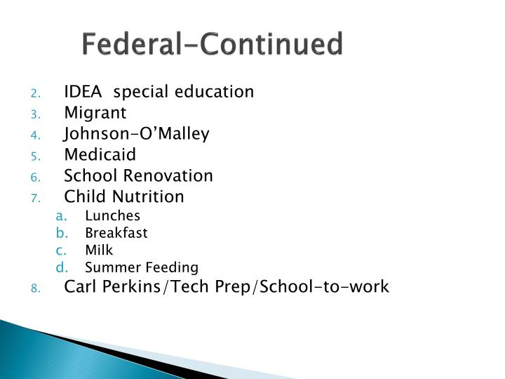 Federal-Continued
