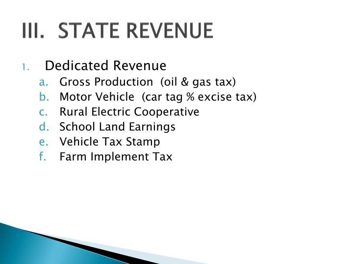 III.  STATE REVENUE