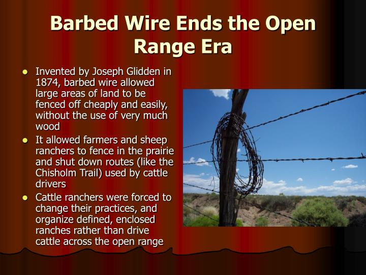 Barbed Wire Ends the Open Range Era