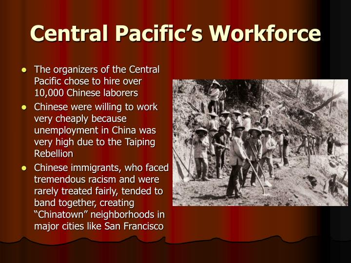 Central Pacific's Workforce