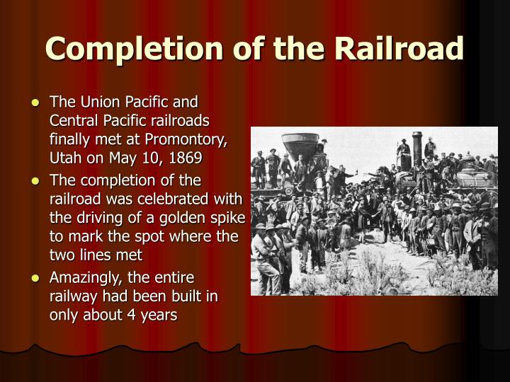 Completion of the Railroad