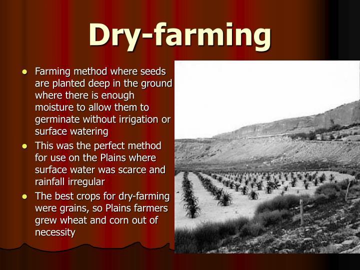 Dry-farming