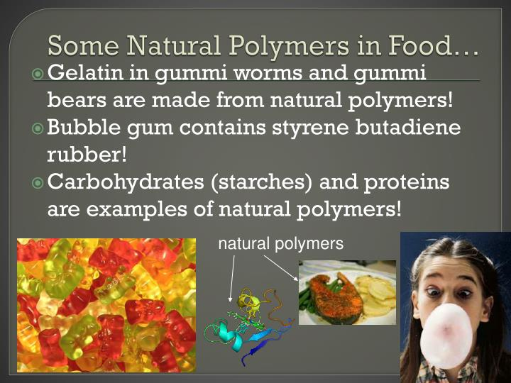 Some Natural Polymers in Food…
