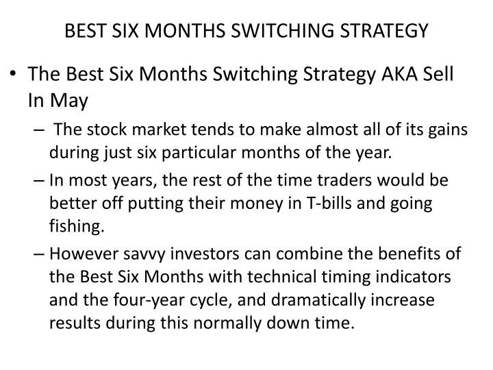 BEST SIX MONTHS SWITCHING STRATEGY