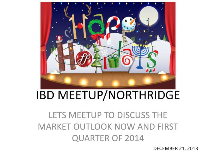 Ibd meetup northridge