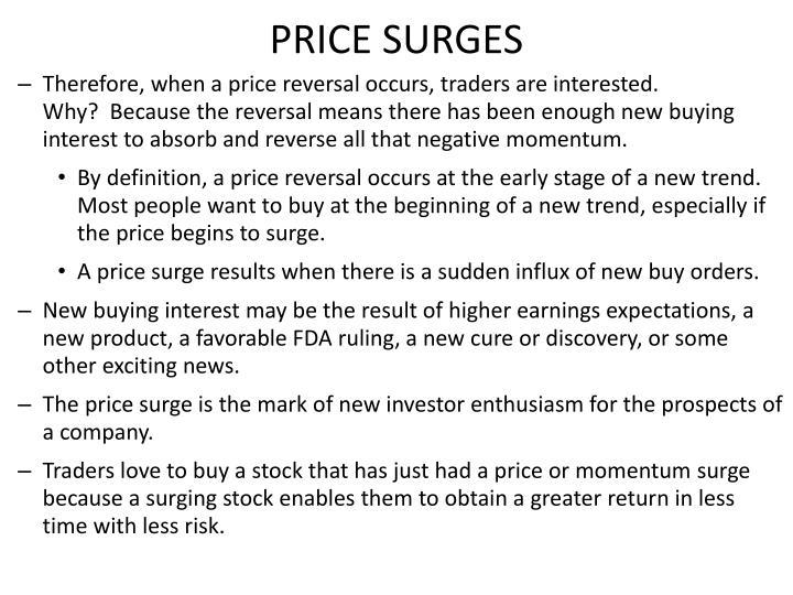 PRICE SURGES