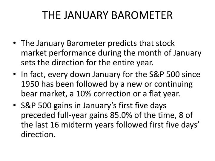 THE JANUARY BAROMETER