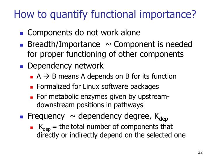 How to quantify functional importance?