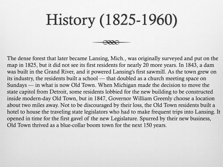 History (1825-1960)