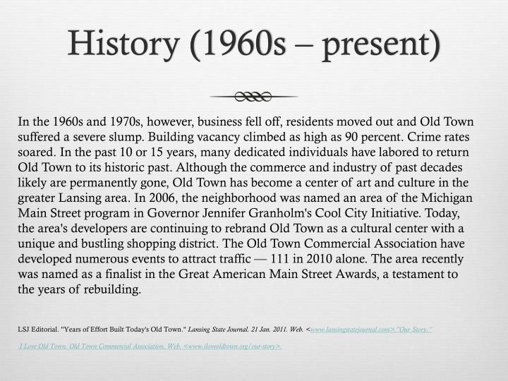 History (1960s – present)
