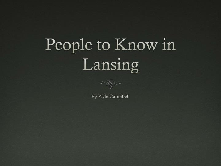 People to Know in Lansing