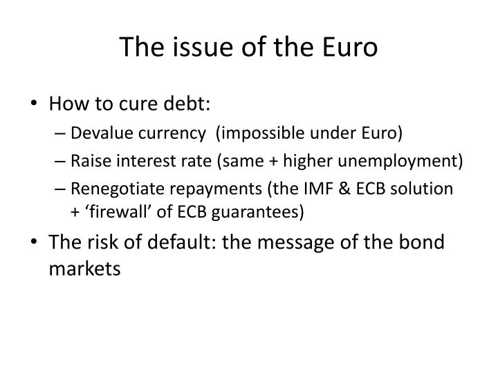 The issue of the Euro
