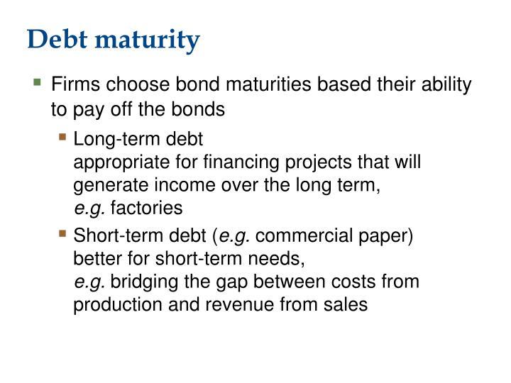 Debt maturity
