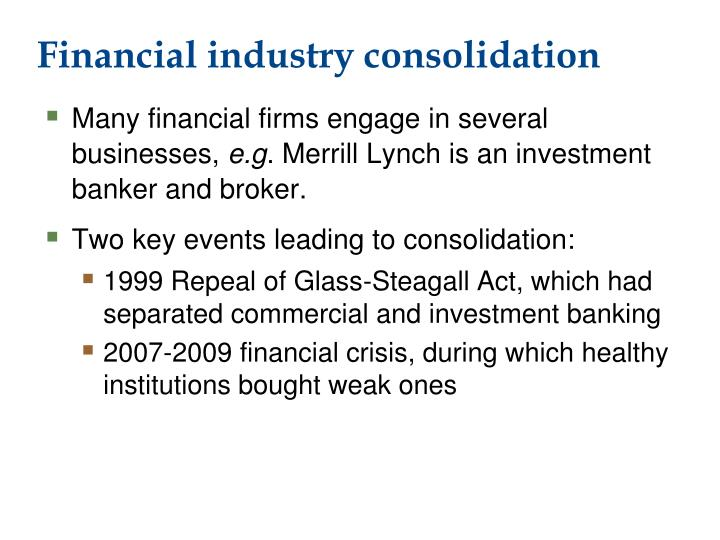 Financial industry consolidation