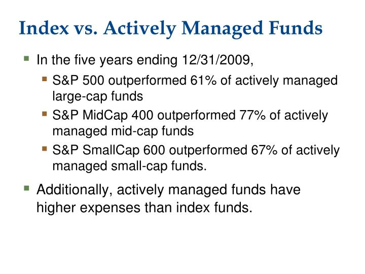 Index vs. Actively Managed Funds
