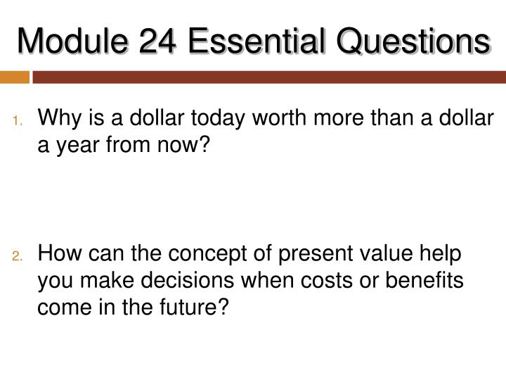 Module 24 essential questions