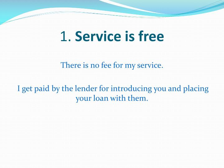 1 service is free