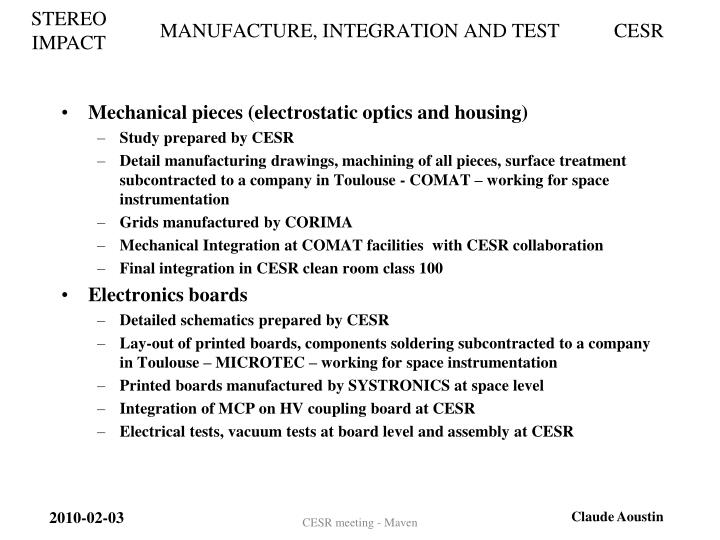 MANUFACTURE, INTEGRATION AND TEST