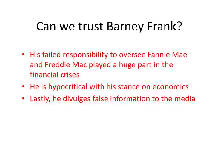 Can we trust Barney Frank?