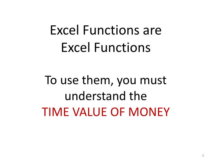 Excel Functions are Excel Functions