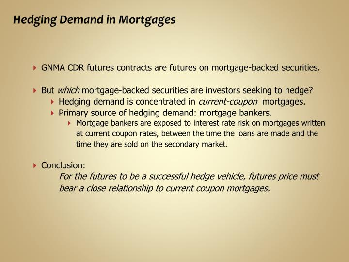 Hedging Demand in Mortgages