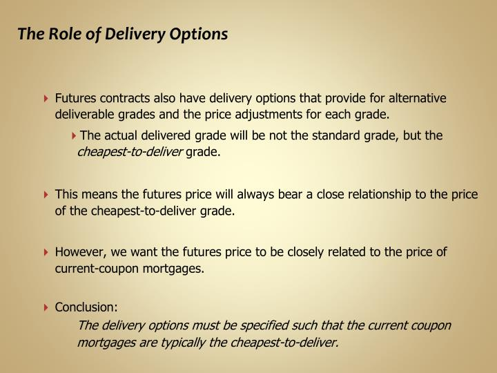 The Role of Delivery Options