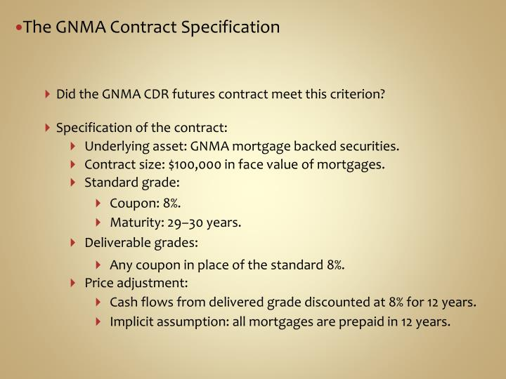 The GNMA Contract Specification