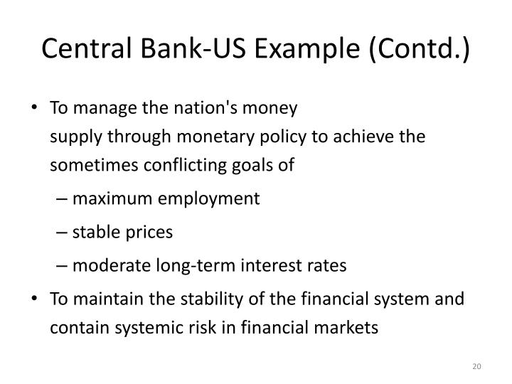 Central Bank-US Example (Contd.)
