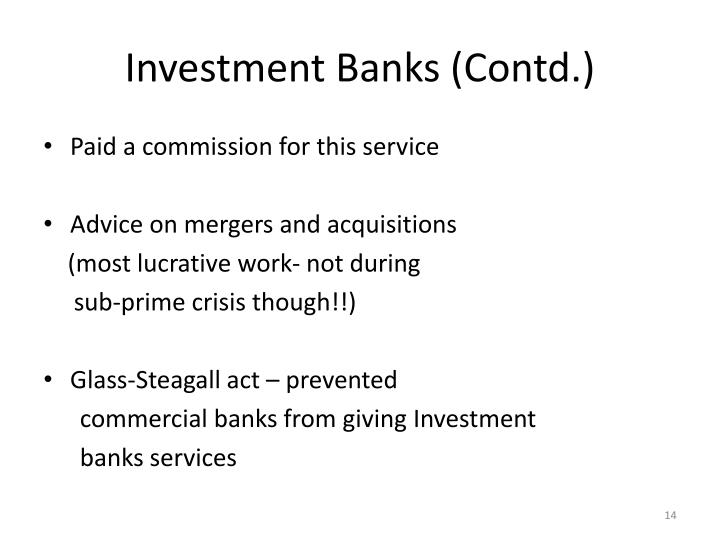Investment Banks (Contd.)