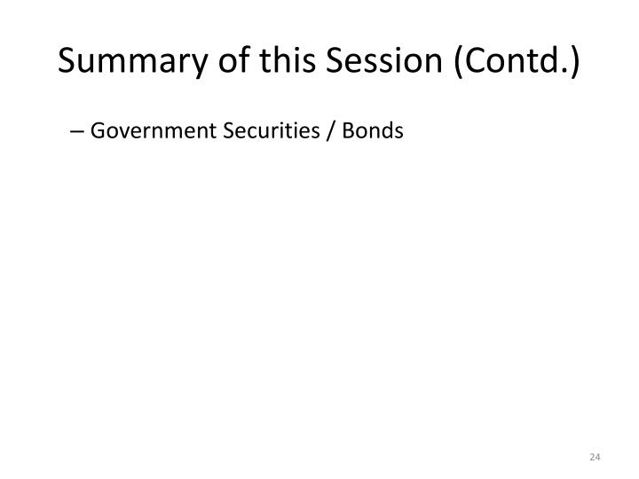 Summary of this Session (Contd.)