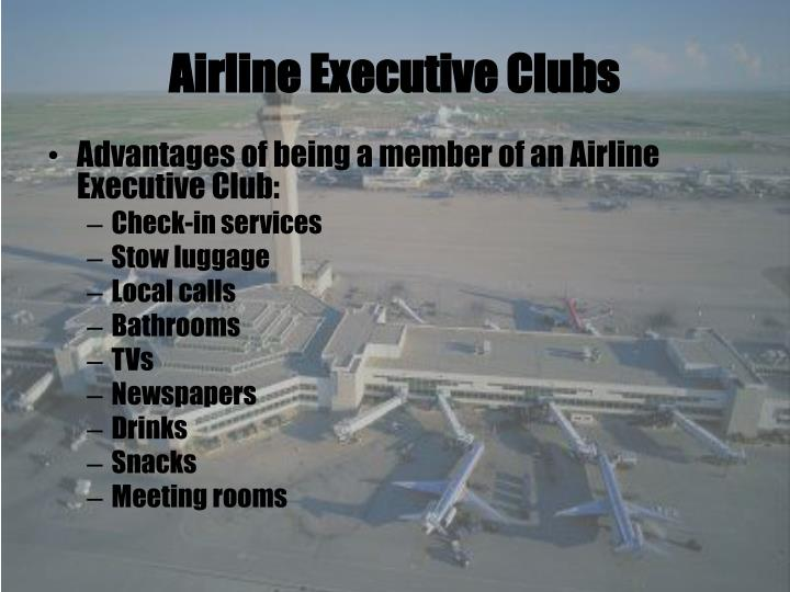 Airline Executive Clubs