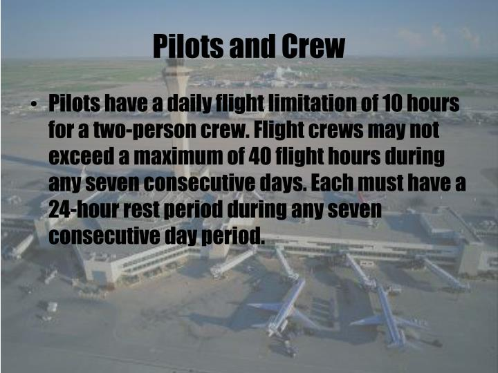 Pilots and Crew