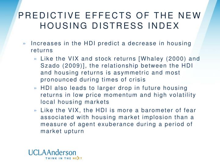 Predictive Effects of the new Housing Distress Index