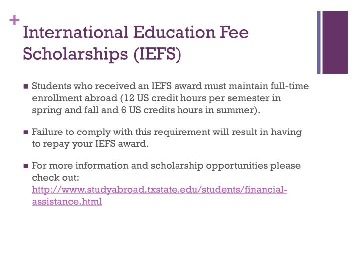 International Education Fee Scholarships (IEFS)
