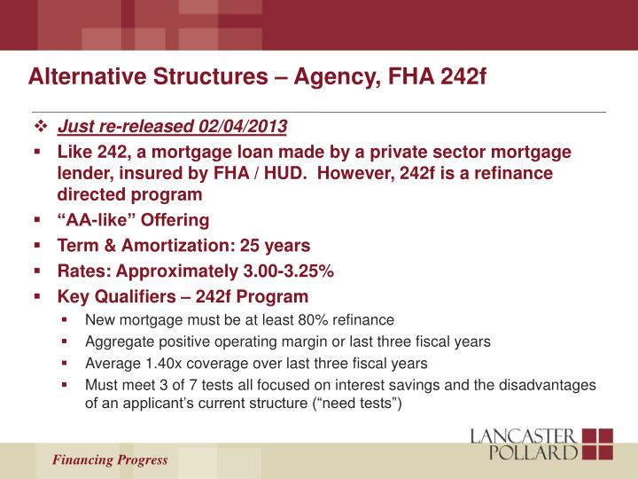 Alternative Structures – Agency, FHA 242f