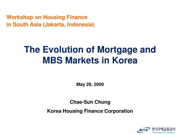 Workshop on Housing Finance