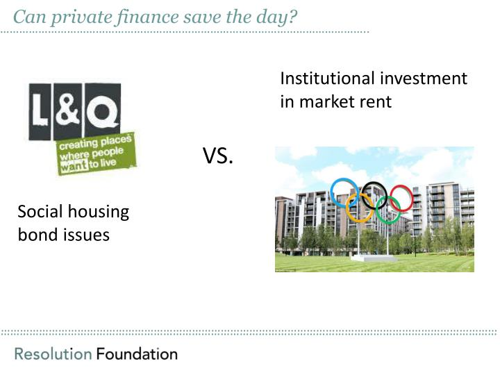 Can private finance save the day?